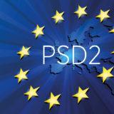 Ödeme Hizmetleri Direktifi 2 (PSD2) Yürürlüğe Girdi