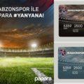 Trabzonspor ile Papara #YANYANA