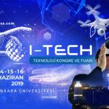 I-TECH Teknoloji Kongre ve Fuarı Başlıyor